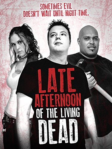 Late Afternoon of the Living Dead on Amazon Prime Video UK