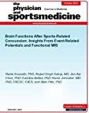 Brain Functions After Sports-Related Concussion: Insights From Event-Related Potentials and Functional MRI (The Physician and Sportsmedicine)
