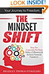 The Mindset Shift: Stop the Corporate...