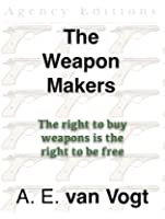 The Weapon Makers (Isher Book 2) (English Edition)