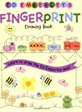 img - for Ed Emberleys Fingerprint Drawing Book by Emberley, Ed [LB Kids,2005] (Paperback) book / textbook / text book