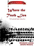 Where the Truth Lies (The Massachusetts Mayhem Mystery Series Book 1)