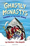 img - for The Ghastly McNastys: Raiders of the Lost Shark book / textbook / text book