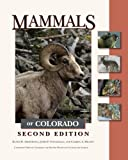 img - for Mammals of Colorado, Second Edition book / textbook / text book