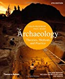Archaeology: Theories, Methods, and Practice