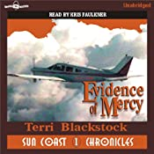 Evidence of Mercy: Suncoast Chronicles Series #1 | [Terri Blackstock]