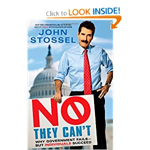No, They Can't - John Stossel