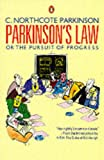 img - for Parkinson's Law (or the Pursuit of Progress) book / textbook / text book
