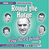 Round the Horne: v. 3: The Very Best Episodes (BBC Radio Collection) by Took, Barry, Feldman, Marty (2007) Barry, Feldman, Marty Took