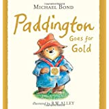 Paddington Goes for Gold (Paddington)by Michael Bond