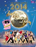 Alison Maloney Official Strictly Come Dancing Annual 2014: The Official Companion to the Hit BBC Series (Annuals)