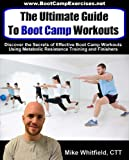 The Ultimate Guide to Boot Camp Workouts