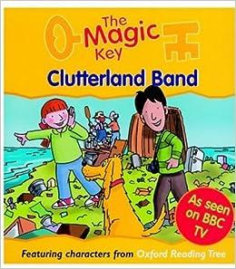 Buy The Magic Key: Clutterland Band (The magic key story books ...