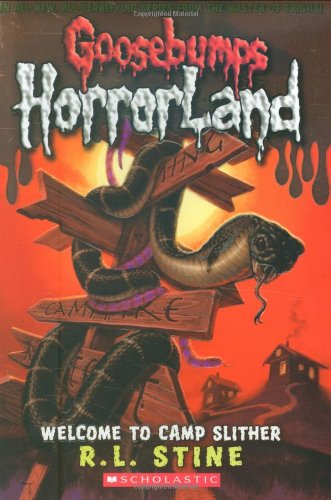 Welcome to Camp Slither (Goosebumps Horrorland)