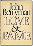 Love & Fame (0374192332) by Berryman, John