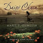 Daisy Chain: A Novel | Mary E. DeMuth