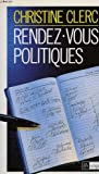 img - for Rendez-vous politiques (French Edition) book / textbook / text book