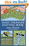 Mary Thomas's Knitting Book (Dover Kn...