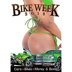 Bike Week 2018: Cars, Bikes, Money & Booty