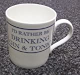 I'D RATHER BE DRINKING GIN & TONIC Mug