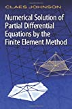 img - for Numerical Solution of Partial Differential Equations by the Finite Element Method (Dover Books on Mathematics) book / textbook / text book