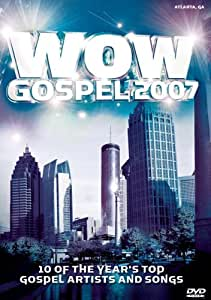 WOW Gospel 2007: 10 of the Year's Top Artists and Songs