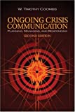img - for Ongoing Crisis Communication: Planning, Managing, and Responding by W. (William) Timothy Coombs (2007-02-12) book / textbook / text book