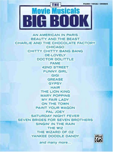 The Movie Musicals Big Book: Piano/Vocal/Chords