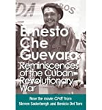 img - for Reminiscences of the Cuban Revolutionary War: Authorised Edition with Corrections Made by Che Guevara (Che Guevara Publishing Project) (Paperback) - Common book / textbook / text book