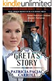Greta's Story: Sweet Historical Christian Western Romance (Mail Order Brides of Black Horse Mesa Book 1)
