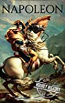 Napoleon: A Life From Beginning To En...