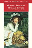 Madame Bovary (Oxford World's Classics) (0192840398) by Flaubert, Gustave