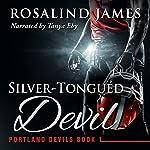 Silver-Tongued Devil: Portland Devils, Book 1 | Rosalind James