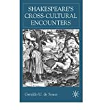 img - for [(Shakespeare's Cross-cultural Encounters)] [Author: Geraldo U.De Sousa] published on (February, 2002) book / textbook / text book