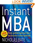 Instant MBA: Think, perform and earn...