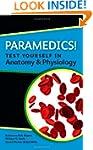Paramedics! Test Yourself In Anatomy...