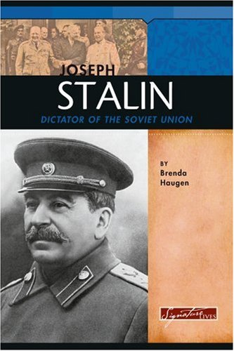 Joseph Stalin: Dictator of the Soviet Union (Signature Lives: Modern World) PDF