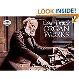 César Franck: Organ Works