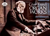 img - for C sar Franck: Organ Works book / textbook / text book