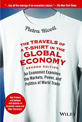 The travels of a t shirt in the global economy by pietra for The travels of at shirt in the global economy pdf
