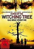 Curse of the Witching Tree – Das Böse stirbt nie
