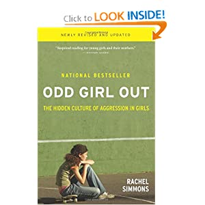 Odd Girl Out: The Hidden Culture of Aggression in Girls: 9780151006045: Medicine & Health Science Books @ Amazon.com