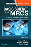 #6: Basic Science for the MRCS: A revision guide for surgical trainees, 3e (MRCS Study Guides)