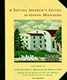 img - for A Young Shaker's Guide to Good Manners book / textbook / text book