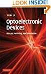 Optoelectronic Devices: Design, Model...