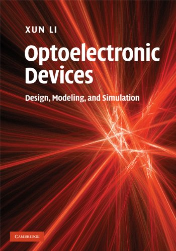 Optoelectronic Devices: Design, Modeling, and Simulation