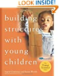 Building Structures With Young Children