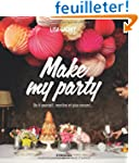 Make my party : Do it yourself, recet...