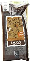 Larry's Beans Fair Trade Organic Coffee, Secret Espresso Blend, Whole Bean, 12-Ounce Bags (Pack of 3) from Larry's Beans