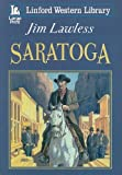 img - for Saratoga (Linford Western) book / textbook / text book